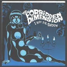 Forbidden Dimension - I Kiss Yer Shadow (Blue Vinyl)