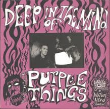 The Purple Things - Deep In The Mind Of