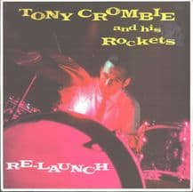 Tony Crombie and his Rockets - Re-Launch