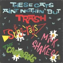 Various - These Cats Aint Nothin' But Trash.