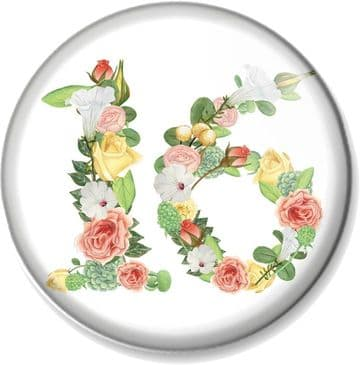 16th Birthday Pin Button Badge or Magnet - Floral Numbers - 16 Years Old Gift / Present