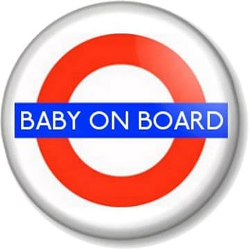 BABY ON BOARD LONDON UNDERGROUND SIGN Pinback Button Badge Pregnant Mother Mum to Be Shower Gift