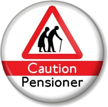 Caution Pensioner Pinback Button Badge Old Age OAP Retired Funny Birthday