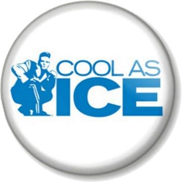 Cool As Ice Pinback Button Badge Novelty Funny Humour Vanilla Ice Ice Baby
