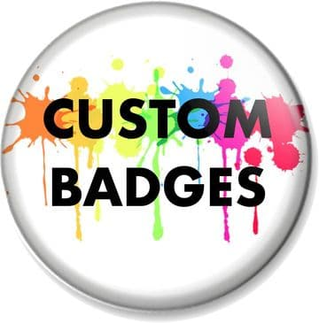 Customise Your Own 25mm Badge (s)