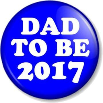 """DAD TO BE 2017 25mm 1"""" Pin Button Badge Expecting a Baby New Parents Pregnant"""