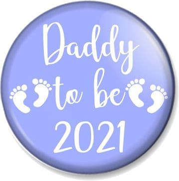 Daddy to be 2021 Pin Button Badge Stop New Dad Maternity Gift Baby Shower Present Father