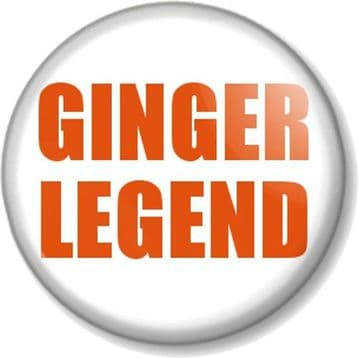 GINGER LEGEND Pinback Button Badge Humour I am Ginger and Proud! Red Hair Carrot Top