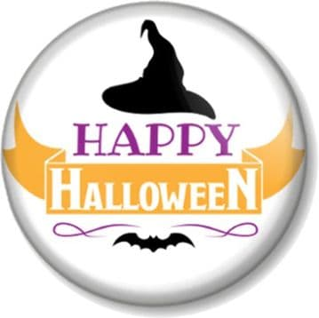 Happy Halloween Pin Button Badge, Magnet or Mirror - Great for Fancy Dress or Party Favours