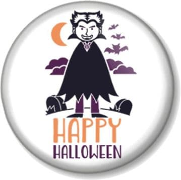 Happy Halloween Vampire Pin Button Badge, Magnet or Mirror - Great for Fancy Dress or Party Favours