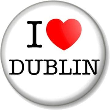 I Love / Heart DUBLIN Pinback Button Badge Favourite City Place Home Town Cute Ireland Irish