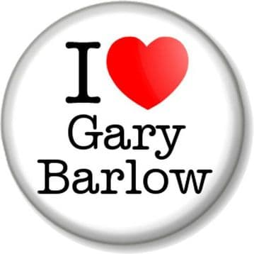 I Love / Heart Gary Barlow Pinback Button Badge TAKE THAT Boy Band X Factor Judge Manchester