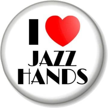 I Love / Heart JAZZ HANDS Pin Button Badge Musical Theatre Dance Performer