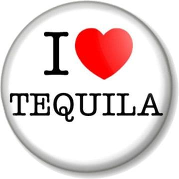 I Love / Heart TEQUILA Pinback Button Badge favourite drink booze alcohol party mexican