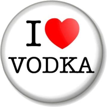 I Love / Heart VODKA Pin Button Badge favourite drink booze alcohol beer