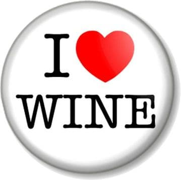 I Love / Heart WINE Pin Button Badge favourite drink booze alcohol beer