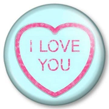 I LOVE YOU Heart sweet Pinback Button Badge Cute Valentine Novelty Kitsch Romantic Gift Present
