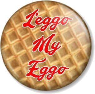 L'eggo my Eggo - Waffle Picture Pin  Button Badge Stranger Things  Eleven Pinback