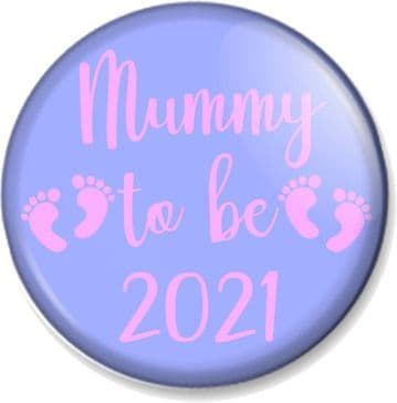Mummy to be 2021 Pin Button Badge Stop New Mum Maternity Gift Baby Shower Present Pregnancy