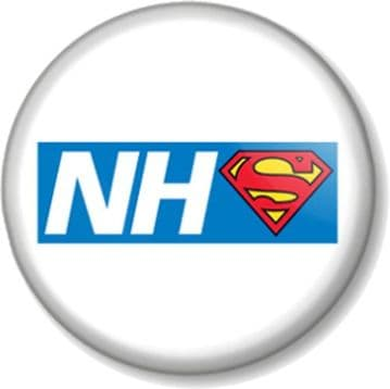 NHS Superhero Pin Button Badge Save The National Health Service Key Worker Our Heroes - White