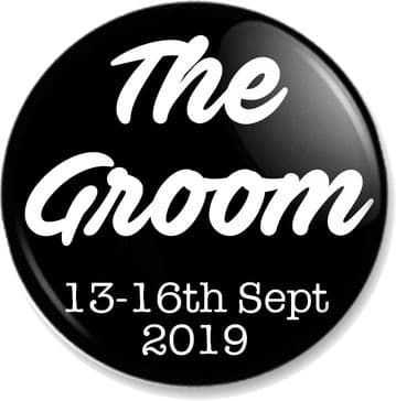 Personalised Wedding / Stag / Hen Party 58mm Badge