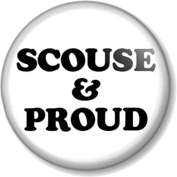 SCOUSE & PROUD - Badge for people from Liverpool - Scouser, Liverpudlian, Pride in your city