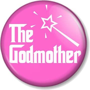 The GODMOTHER Pinback Button Badge Christening Baptism Fairy Wand Godfather Pink