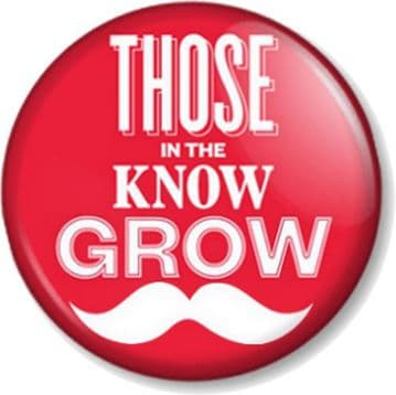 THOSE IN THE KNOW GROW Pinback Button Badge Mustache Moustache Geek Movember Tash