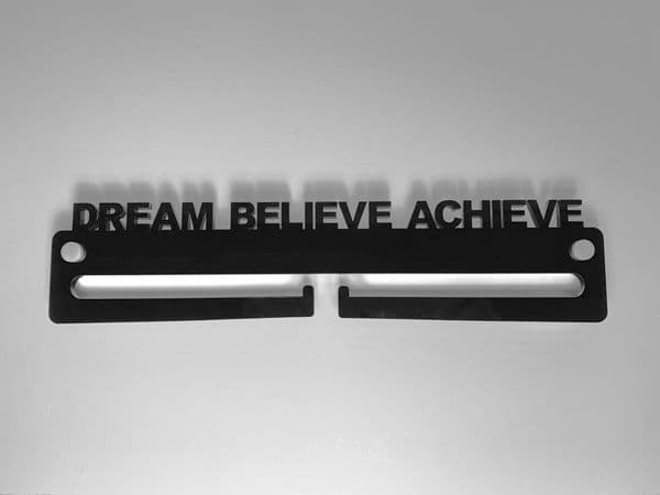 Medal Display Hanger Holder DREAM BELIEVE ACHIEVE Black Acrylic with fixings & FREE POST