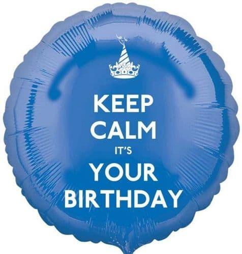 Keep Calm It's Your Birthday Blue Circle Foil Balloon