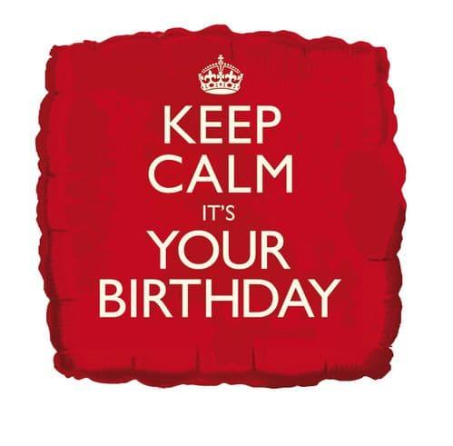 Keep Calm It's Your Birthday Foil Balloon