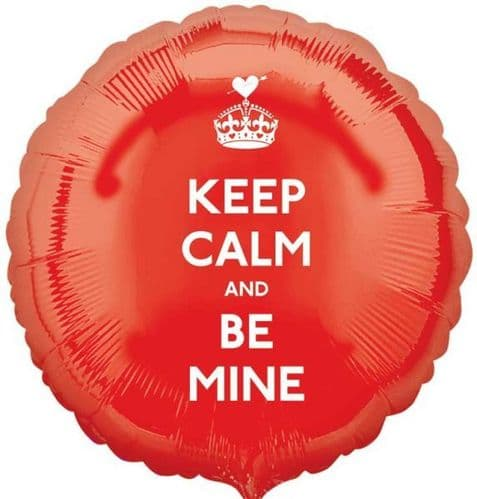 Keep Calm and Be Mine Red Circle Foil Balloon