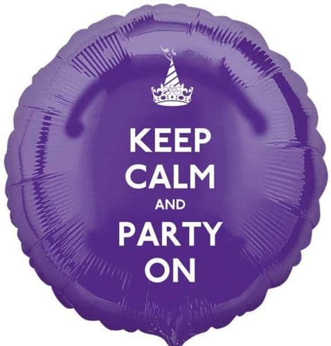 Keep Calm and Party On Purple Circle Foil Balloon