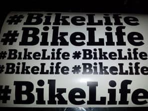 #BIKELIFE  7 assorted sized  Hashtag Bikelife stickers V1