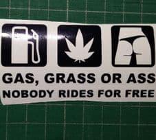 Gas Grass or Ass decal
