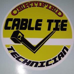 Certified Cable Tie Technician Sticker, Decal, Tolbox, Car, Van, Shed Zip Tie