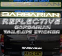 Mitsubishi L200 Barbarian REFLECTIVE Rear Tailgate decal sticker, Warrior,Trojan