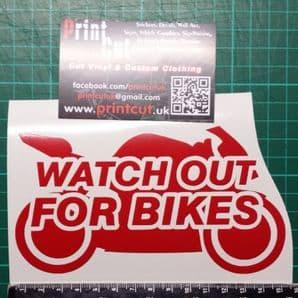 Watch out for Bikes Motorbike Decal Sticker Car Van Bike Window think Safety