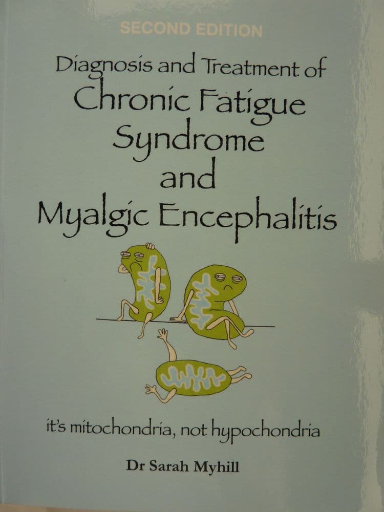 BOOK - Diagnosis and Treatment of CFS and Myalgic Encephalitis - 2nd Edition - ONE COPY - to Europe
