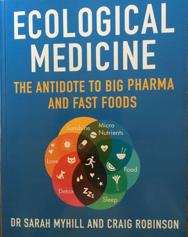 BOOK - Ecological Medicine - The Antidote to Big Pharma and Fast Foods  - ONE COPY - to EUROPE