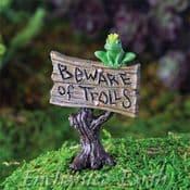 Fiddlehead - Beware of the Trolls Sign