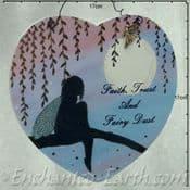 Large heart shaped plaque - Faith Trust & Fairy Dust  -  17cm