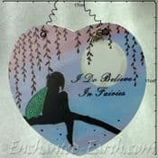 Large heart shaped plaque - I do Believe In Fairies  -  17cm)