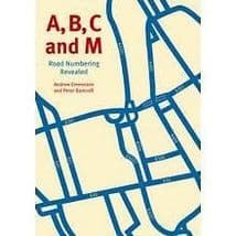 A B C AND M ROAD NUMBERING REVEALED ISBN 9781854143075