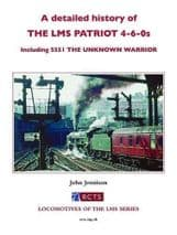 A DETAILED HISTORY OF THE LMS PATRIOT 4-6-0s ISBN: 9780993490811