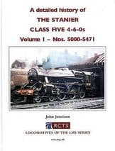 A DETAILED HISTORY OF THE STANIER CLASS FIVE Volume 1 ISBN: 9780901115980