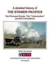 A DETAILED HISTORY OF THE STANIER PACIFICS ISBN: 9780993490804