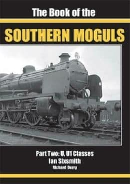 THE BOOK OF THE SOUTHERN MOGULS: PART TWO - U & U1 CLASSES ISBN: 9781911262220